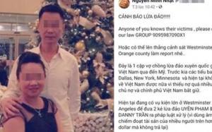 Cặp vợ chồng Việt Kiều Mỹ chuyên ăn diện đẹp để đi lừa đảo đồng hương